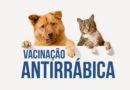 Campanha de vacinação antirrábica prossegue no município