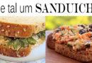 Lanche da Tarde – Sanduíches