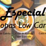 ESPECIAL – Sopas Low Carb