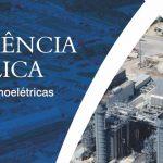 Hoje serão apresentados projetos de implantação de duas novas usinas termelétricas em Macaé no Centro de Convenções – Macaé-RJ