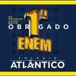 Colégio Atlântico: primeiro lugar no ENEM em Macaé, Região Norte e Noroeste Fluminense e Região dos Lagos