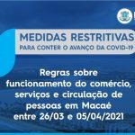 COVID-19: Novas restrições começam a valer nesta sexta-feira (26) em Macaé-RJ